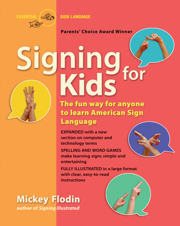 Signing for Kids by Mickey Flodin