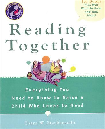 Reading Together by Diane W. Frankenstein