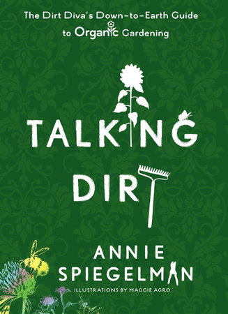 Talking Dirt by Annie Spiegelman
