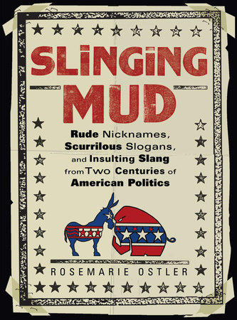 Slinging Mud by Rosemarie Ostler