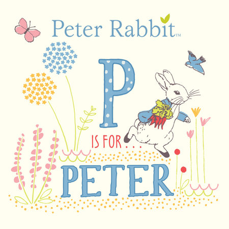 P Is for Peter by Beatrix Potter