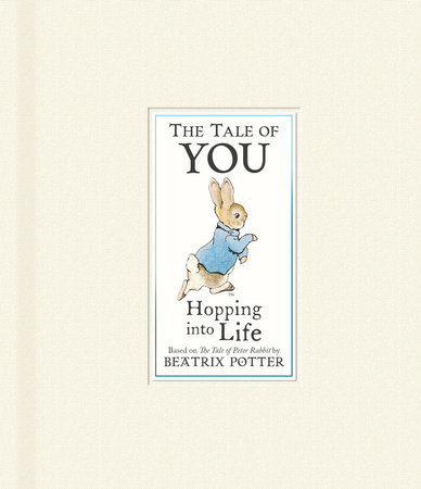 The Tale of You by Beatrix Potter