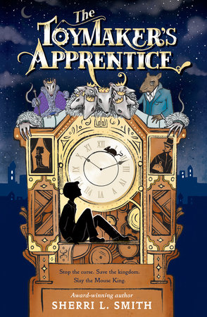 The Toymaker's Apprentice by Sherri L. Smith