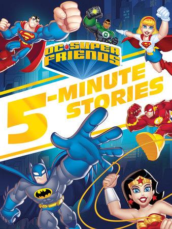 DC Super Friends 5-Minute Story Collection (DC Super Friends) by Random House