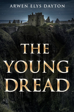 The Young Dread by Arwen Elys Dayton