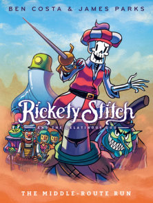 Rickety Stitch and the Gelatinous Goo Book 2: The Middle-Route Run