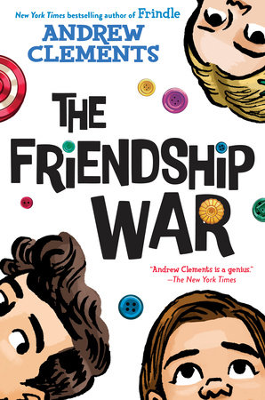 The Friendship War by Andrew Clements