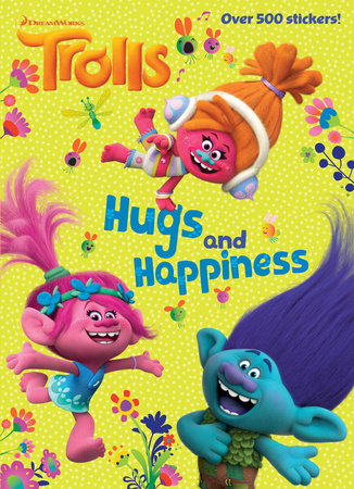 Hugs and Happiness (DreamWorks Trolls) by Rachel Chlebowski