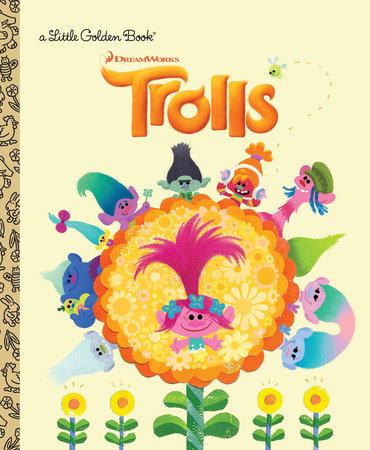 Trolls Little Golden Book (DreamWorks Trolls) by Mary Man-Kong