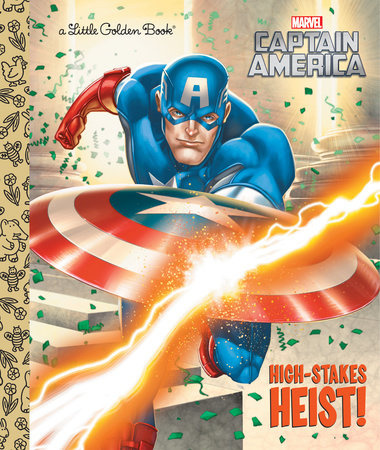 High-Stakes Heist! (Marvel: Captain America) by Courtney Carbone