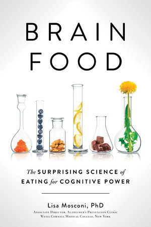 Brain Food by Lisa Mosconi PhD