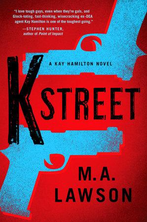 K Street by M. A. Lawson