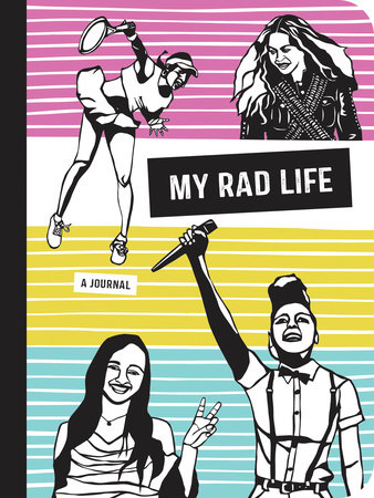 My Rad Life by Kate Schatz