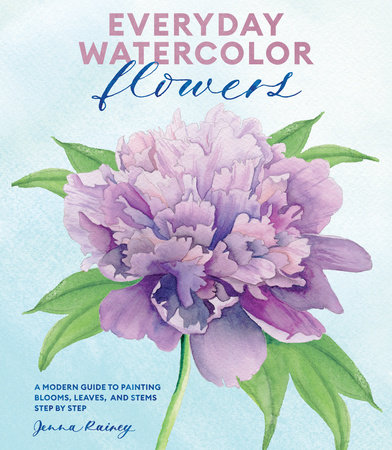 Everyday Watercolor Flowers by Jenna Rainey