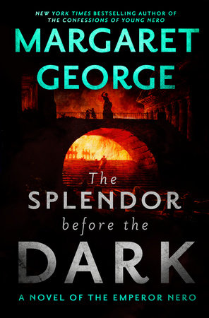 The Splendor Before the Dark by Margaret George