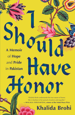 I Should Have Honor by Khalida Brohi