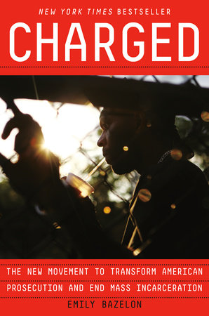 Charged by Emily Bazelon