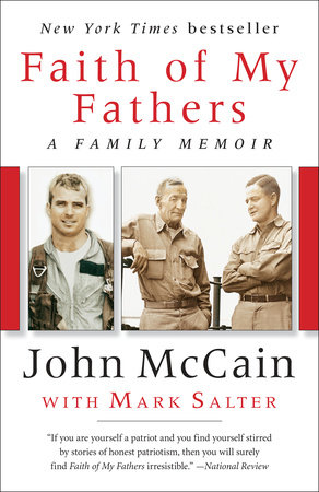 Faith of My Fathers by John McCain and Mark Salter