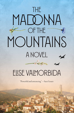 The Madonna of the Mountains by Elise Valmorbida