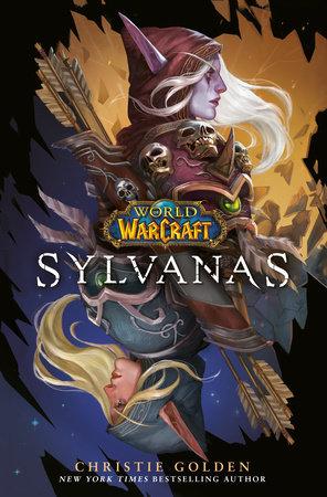 Sylvanas (World of Warcraft) by Christie Golden