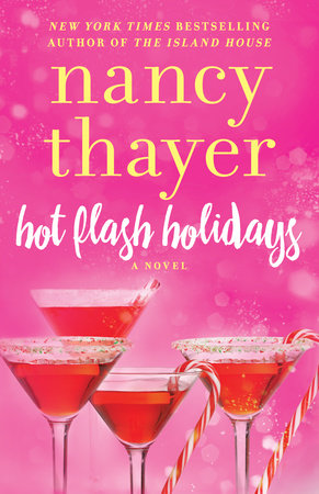 Hot Flash Holidays by Nancy Thayer