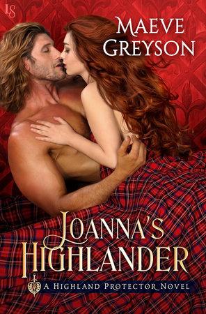 Joanna's Highlander by Maeve Greyson