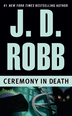 Ceremony in Death by J. D. Robb