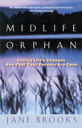 Midlife Orphan by Jane Brooks