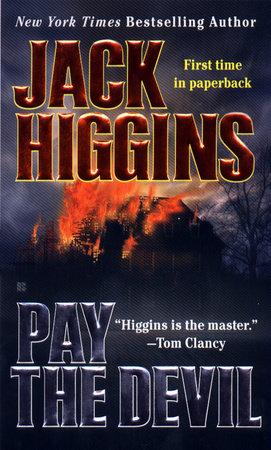 Pay the Devil by Jack Higgins