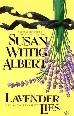 Lavender Lies by Susan Wittig Albert