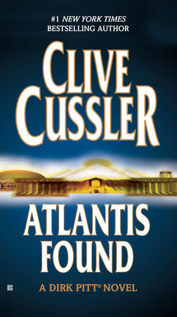 Atlantis Found (A Dirk Pitt Novel) by Clive Cussler