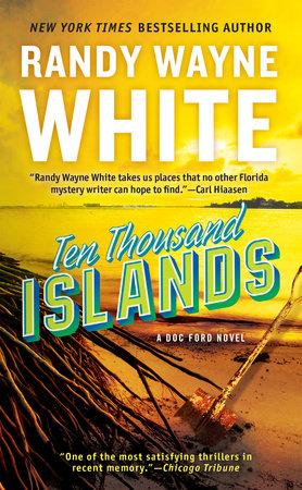 Ten Thousand Islands by Randy Wayne White