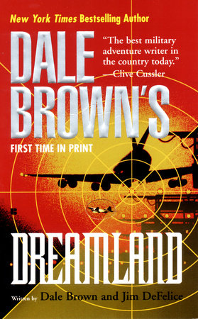 Dale Brown's Dreamland by Dale Brown and Jim Defelice