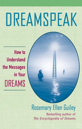Dreamspeak by Rosemary Ellen Guiley