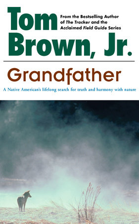 Grandfather by Tom Brown, Jr.