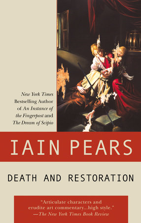Death and Restoration by Iain Pears