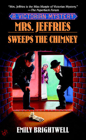 Mrs. Jeffries Sweeps the Chimney by Emily Brightwell
