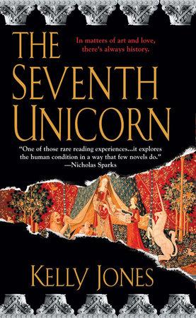 The Seventh Unicorn by Kelly Jones