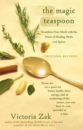 The Magic Teaspoon by Victoria Zak