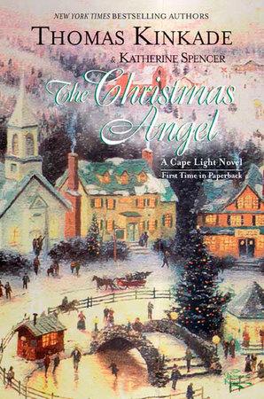 The Christmas Angel by Thomas Kinkade and Katherine Spencer