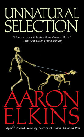 Unnatural Selection by Aaron Elkins