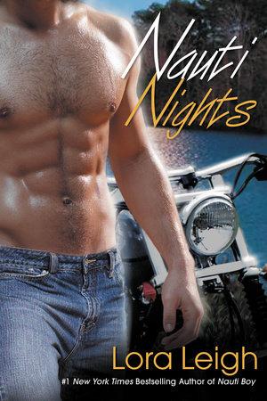 Nauti Nights by Lora Leigh
