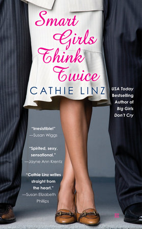 Smart Girls Think Twice by Cathie Linz