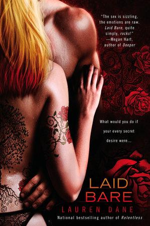 Laid Bare by Lauren Dane