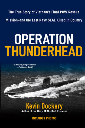 Operation Thunderhead by Kevin Dockery