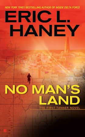 No Man's Land by Eric L. Haney