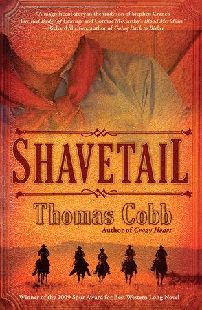 Shavetail by Thomas Cobb