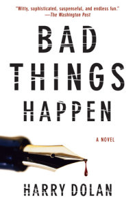 Bad Things Happen