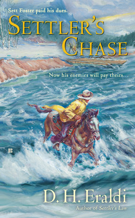 Settler's Chase by D.H. Eraldi