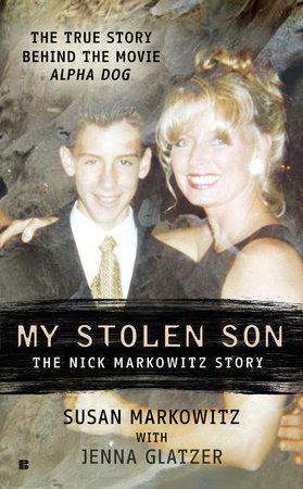 My Stolen Son by Susan Markowitz and Jenna Glatzer